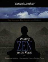 Reading Zen in the Rocks - The Japanese Dry Landscape Garden