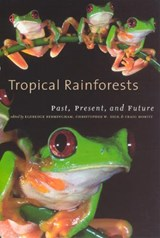 Tropical Rainforests - Past, Present and Future | Eldredge Bermingham |