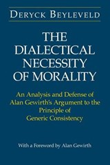 Dialectical Necessity of Morality | Deryck Beyleveld |