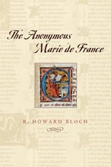 The Anonymous Marie de France | Rh Bloch |