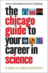 Chicago Guide to Your Career in Science - A Toolkit For Students and Postdocs | Victor A Bloomfield |