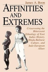 Affinities and Extremes | James A. Boon |