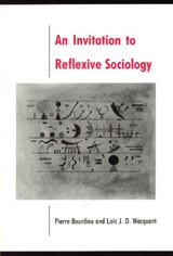 An Invitation To Reflexive Sociology | Bourdieu |