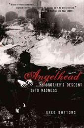 Angelhead - My Brother's Descent into Madness