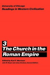University of Chicago Readings in Western Civilization  - Church in Roman Empire V