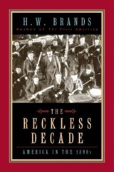 The Reckless Decade | H. W. Brands |