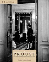 Proust in the Power of Photography | Gilberte Brassai |