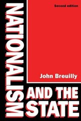 Nationalism and the State | John Breuilly |