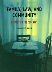 Family, Law and Community - Supporting the Covenant | Margaret Brinig |