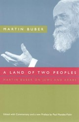 A Land of Two Peoples - Martin Buber on Jews and Arabs | Martin Buber |