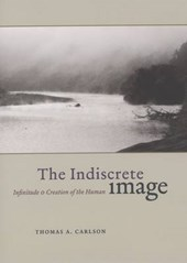 The Indiscrete Image - Infinitude and Creation of the Human