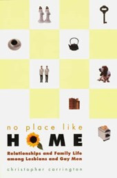 No Place Like Home - Relationships & Family Life among Lesbians & Gay Men