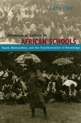 Dilemmas Of Culture In African Schools | Cati Coe |