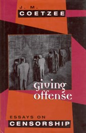 Giving Offense - Essays on Censorship