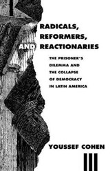 Radicals, Reformers, & Reactionaries (Paper) | Cohen |