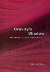 Gravity's Shadow | Harry Collins |