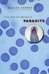 The Art of Being a Parasite | Claude Combes |