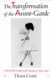 Crane, D: Transformation of the Avant-Garde