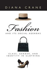 Fashion & Its Social Agendas - Class, Gender & Identity in  Clothing | Diana Crane |