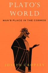 Plato's World - Man's Place in the Cosmos (Paper) | Joseph Cropsey |