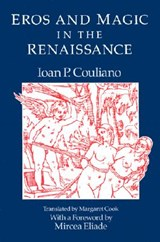 Eros & Magic in the Renaissance (Paper) | Couliano |