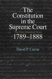Constitution in the Supreme Court - First Hundred Years, 1789-1888 V
