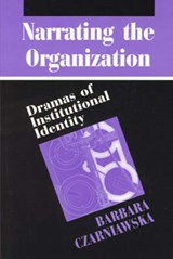 Narrating the Organization | Barbara Czarniawska |