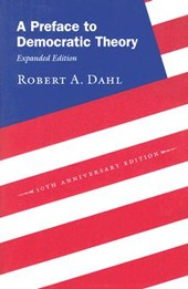 A Preface to Democratic Theory - Expanded Edition