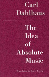Idea of Absolute Music | Dahlhaus |