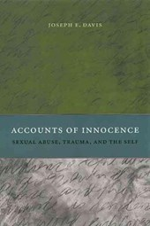 Accounts of Innocence - Sexual Abuse, Trauma and the Self