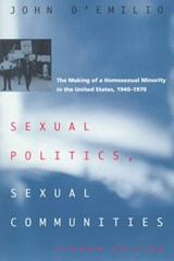 Sexual Politics, Sexual Communities | John D'emilio |