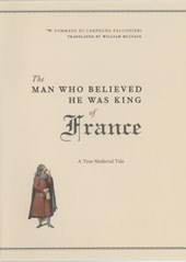 The Man Who Believed He Was King of France | Tommaso Di Carpegna Falconieri |