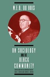W E B Dubois on Sociology & the Black Community