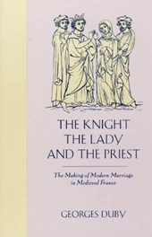 The Knight, the Lady & the Priest | Duby |