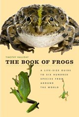The Book of Frogs | Tim Halliday; Timothy Halliday |
