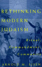 Rethinking Modern Judaism - Ritual, Commandment, Community (Paper)