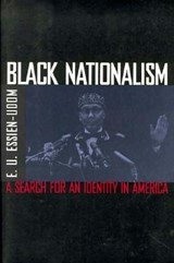 Black Nationalism - The Search for an Identity | Eu Essien-udom |