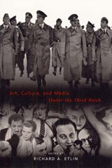 Art, Culture & Media Under the Third Reich | Richard A Etlin |