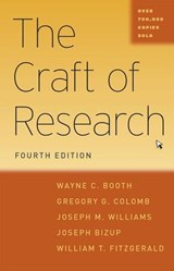 Craft of Research, 4e | Wayne. C Booth |