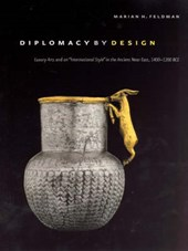 "Diplomacy by Design - Luxury Arts and an ""International Style"" in the Ancient Near East 1400 - 1200 BCE"