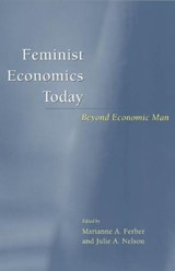 Feminist Economics Today - Beyond Economic Man | Marianne A Ferber |