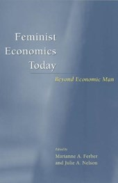Feminist Economics Today - Beyond Economic Man