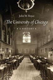 The University of Chicago - A History | John W Boyer |