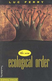 The New Ecological Order (Paper) | Luc Ferry |