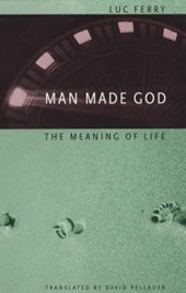 Man Made God - The Meaning of Life