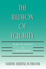 The Illusion of Equality (Paper) | Fineman |
