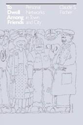To Dwell Among Friends