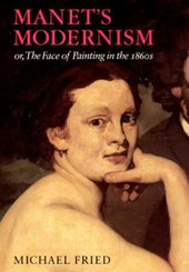 Manet's Modernism - or, The Face of Painting in the 1860's (Paper)