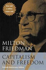 Capitalism and Freedom | Milton Friedman ; P. N. Snowden |