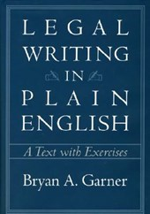 Legal Writing in Plain English - A Text with Exercises